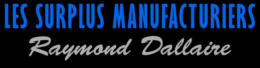 Les surplus manufacturiers